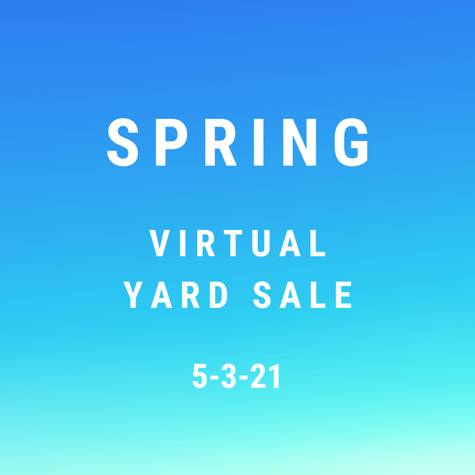 Spring Virtual Yard Sale/Auction